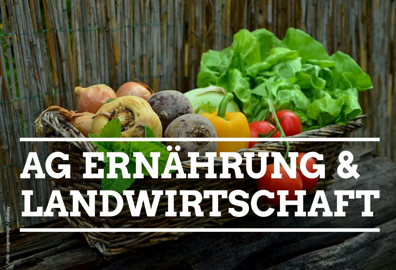 Kreisverband gründet AG Ernährung & Landwirtschaft