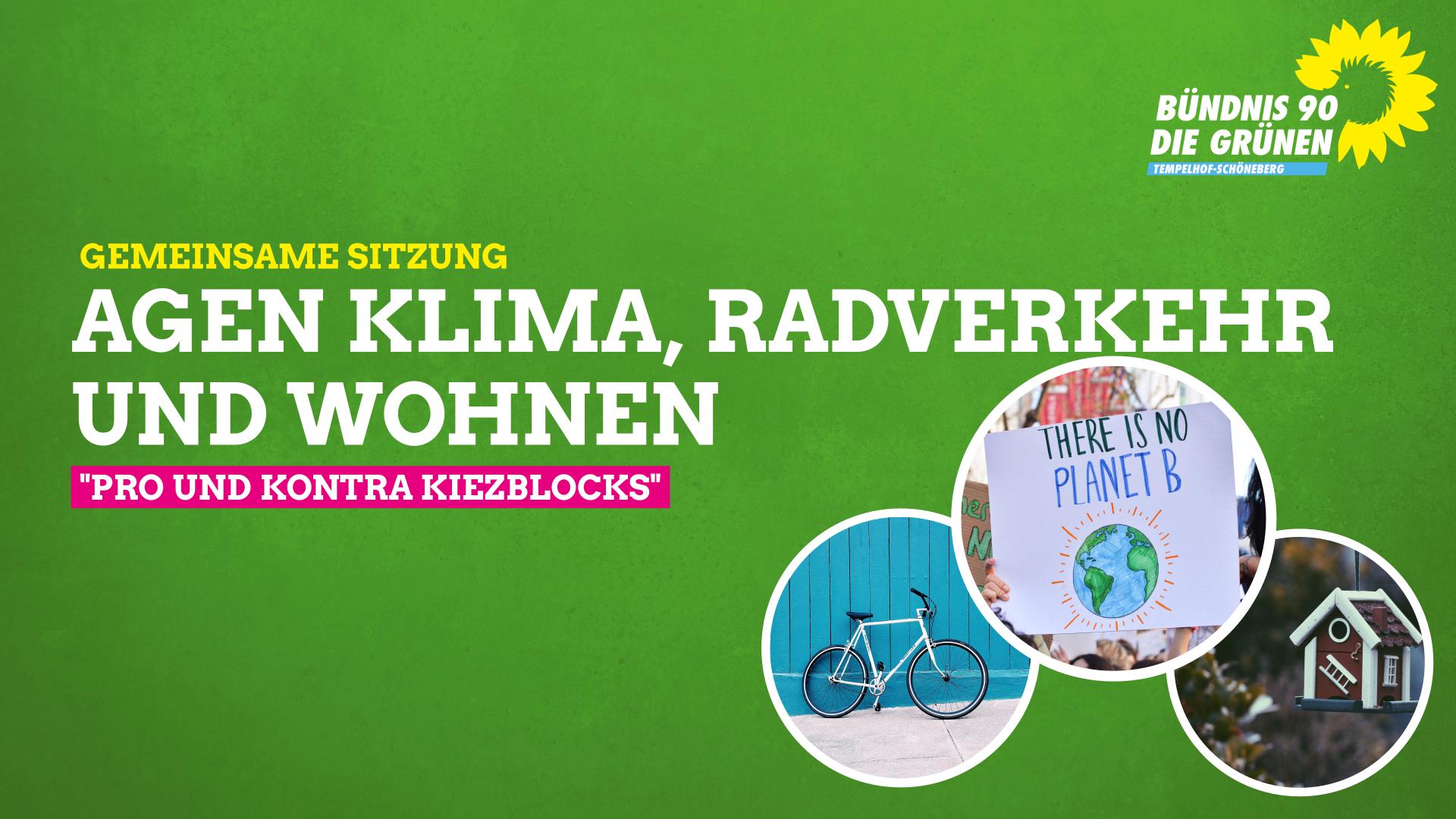 """Gemeinsame Sitzung der AGn Klima, Radverkehr und WohnenThema """"Pro und Kontra Kiezblocks"""""""