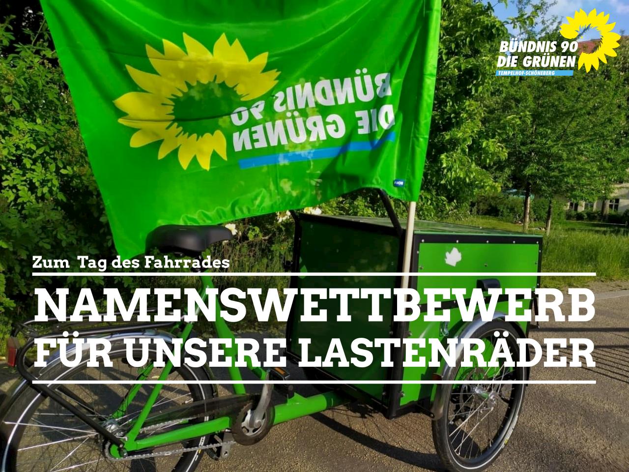 Namenswettbewerb: Wie sollen die neuen Lastenräder des Kreisverbandes KV Tempelhof-Schöneberg heißen?