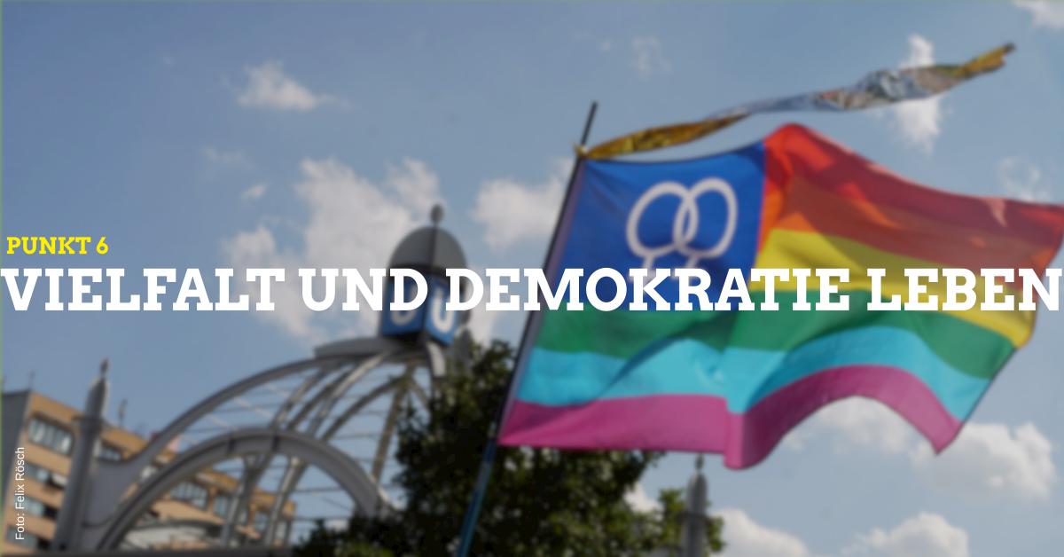 Punkt 6 Vielfalt Demokratie